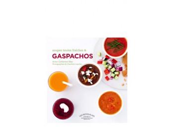 Gaspachos et soupes toutes fraîches