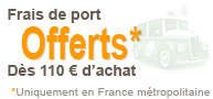 Frais de port offert à partir de 110 €uros